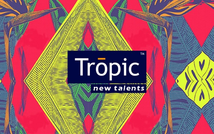 Tropic New Talent