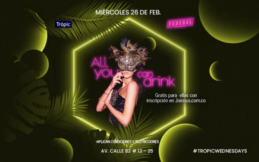 Tropic wednesdays - All you can drink para ellas