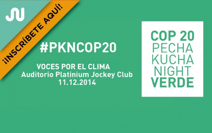 Pecha Kucha Night VERDE / COP20