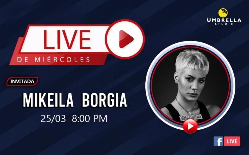 LiveDeMiercoles ! con Mikaela Borgia