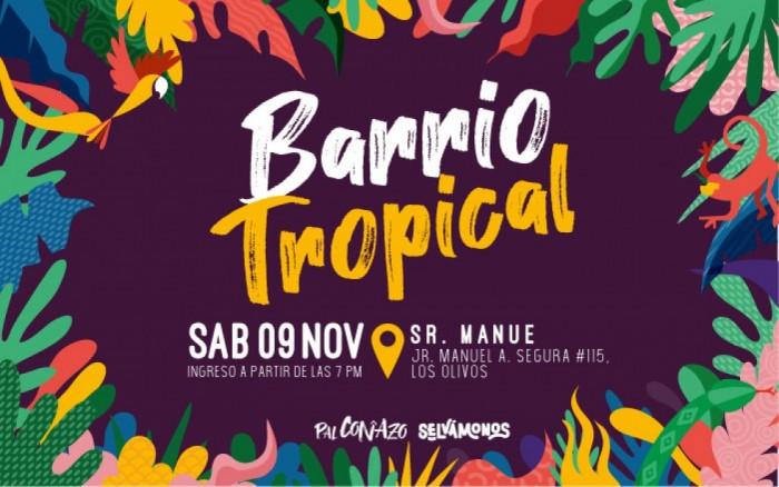 Barrio Tropical