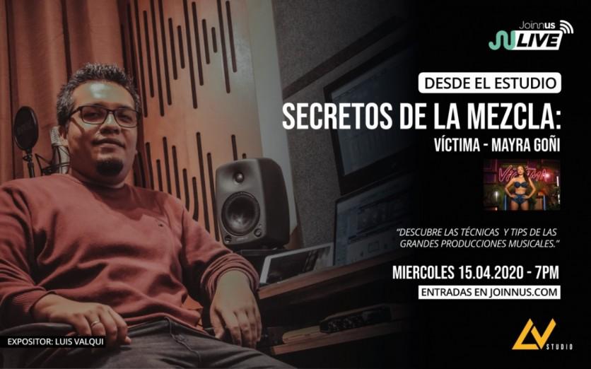 Desde el estudio: Secretos de la Mezcla.