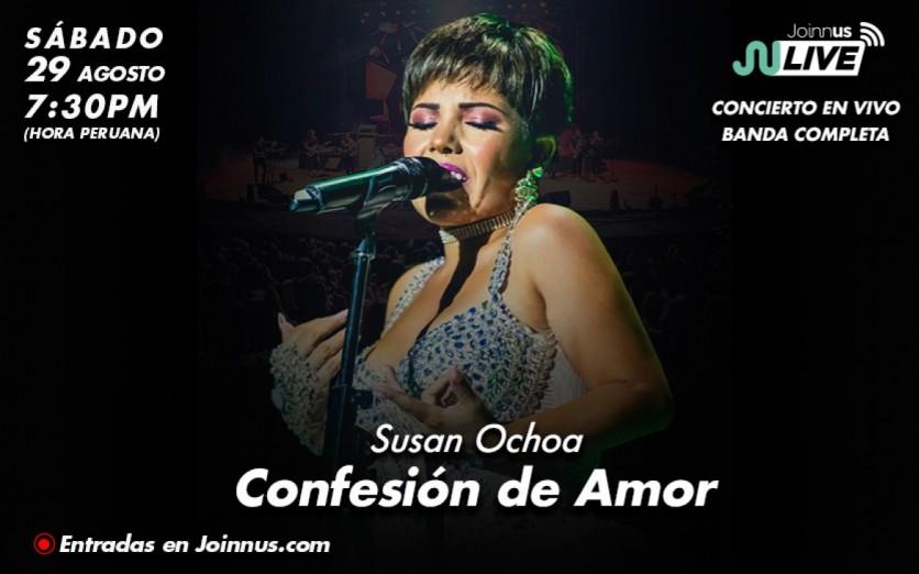 SUSAN OCHOA – CONFESIÓN DE AMOR