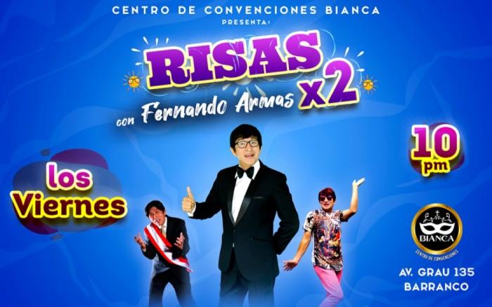 Risas x2 con Fernando Armas