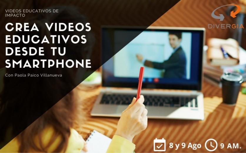 Taller Online : Crea Videos educativos desde tu Smartphone