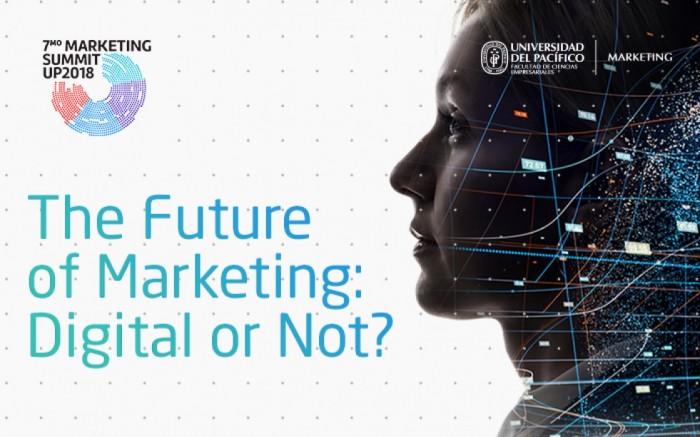 Marketing Summit 2018: Digital or Not?