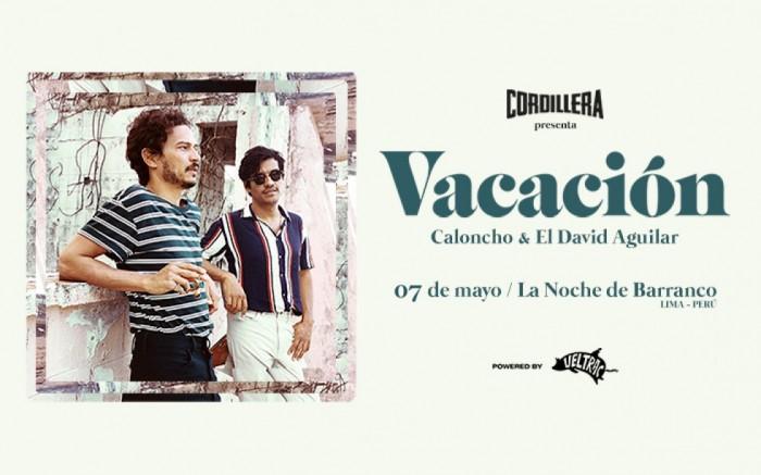 Ciclo Cordillera: Vacación 'Caloncho & El David Aguilar