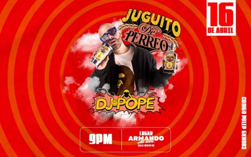 Juguito de Perreo - DJ POPE