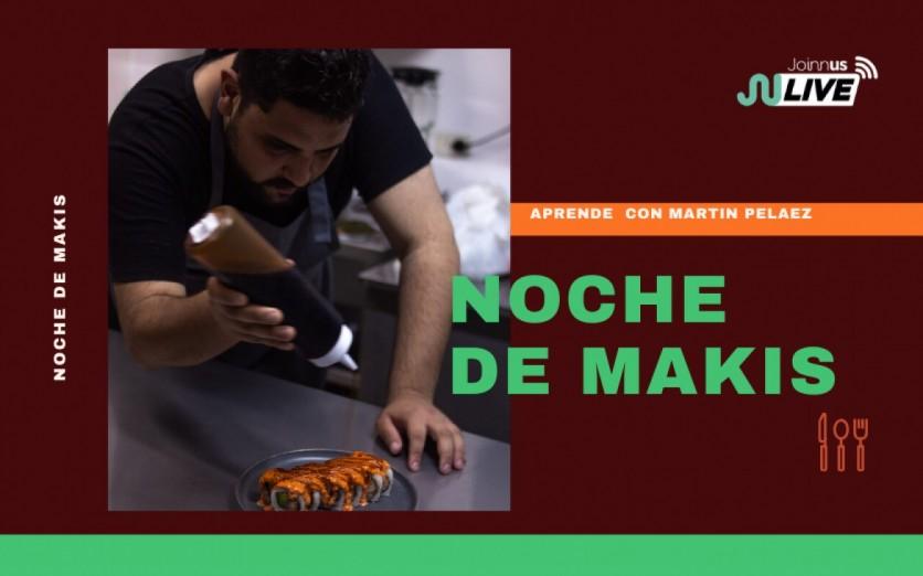 NOCHE DE MAKIS