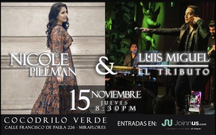 Nicole Pillman & Luis Miguel El Tributo Perú