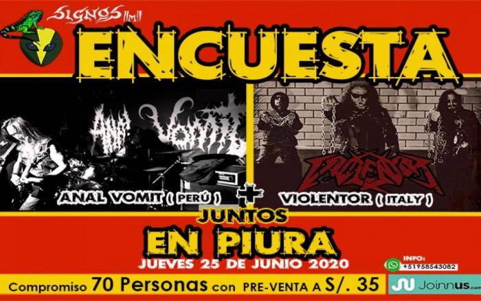 ANAL VOMIT (Perú) & VIOLENTOR (Italy) en PIURA
