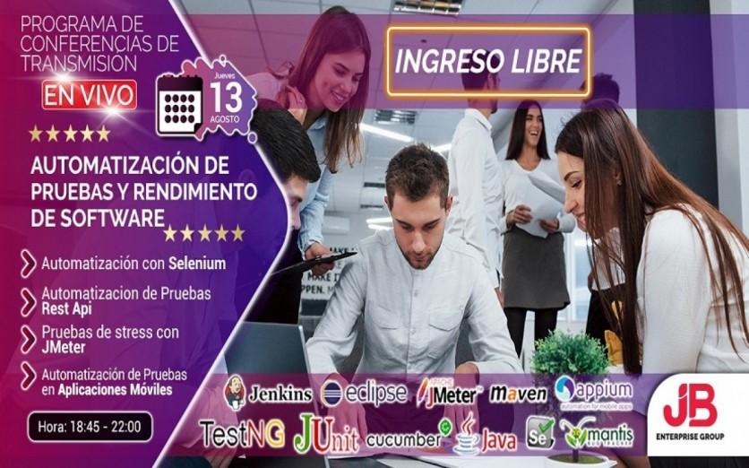 Conferencia: AUTOMATIZACIÓN DE PRUEBAS Y RENDIMIENTO DE SW