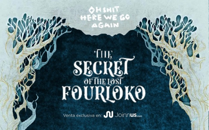 OH SHIT HERE WE GO AGAIN : THE SECRET OF THE LOST FOURLOKO