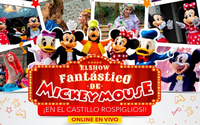 EL SHOW FANTÁSTICO DE MICKEY EN EL CASTILLO ROSPIGLIOSI